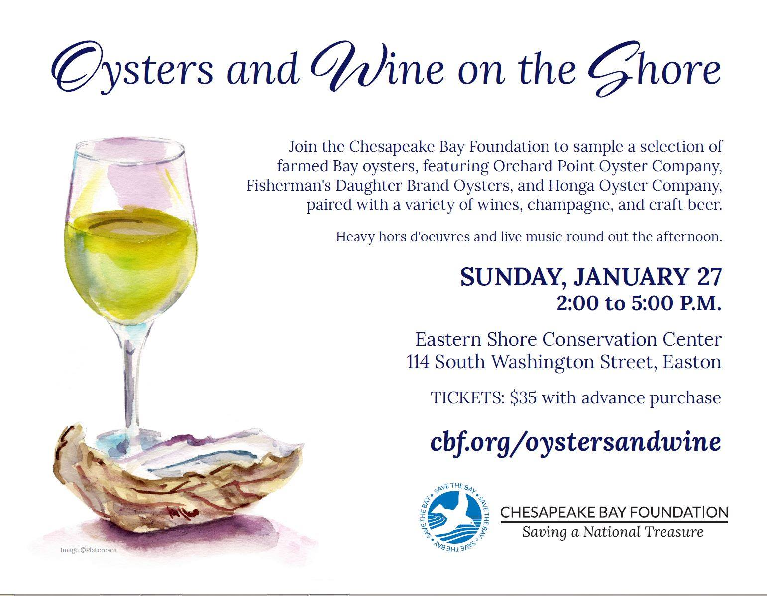 Oysters and Wine January 27 - don't miss out! Courtesy CBF