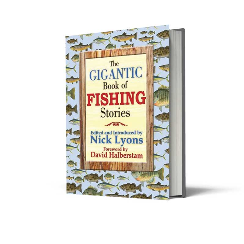 The Gigantic Book of Fishing Stories by Nick Lyons