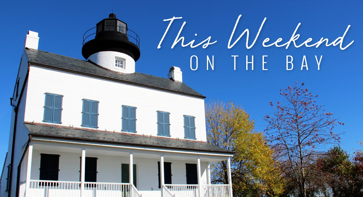 This weekend on the Chesapeake Bay is chock full of fun events!
