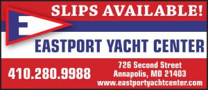 Slips available at Eastport Yacht Center in Annapolis, Maryland.